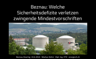 Beznau - Welche Sicherheitsdefizite verletzen zwingende Mindestvorschriften